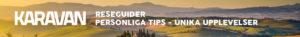 Personliga tips - unika upplevelser